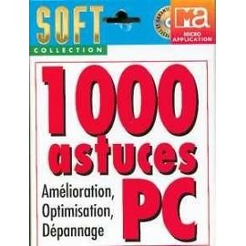 1000 ASTUCES PC AMELIORATION, OPTIMISATION, DEPANNAGE