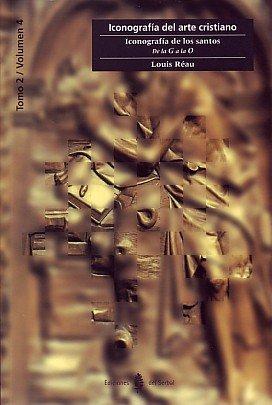 Iconografía de los Santos. Vol. 5: De la G a la O (Cultura artística) por Louis Réau