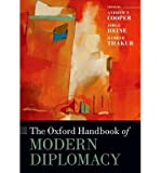 By Cooper, Andrew F., Professor ( Author ) [ The Oxford Handbook of Modern Diplomacy By Apr-2015 Paperback