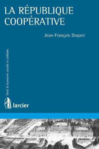 La république coopérative (Économie sociale et solidaire)