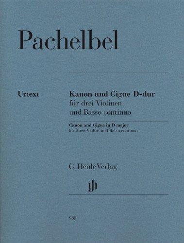 Kanon und Gigue D-dur für 3 Violinen und Basso continuo; Klavierauszug mit Stimmen