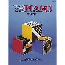 Bastien James Methode De Piano Bastien Piano Niveau 2 Pf Book