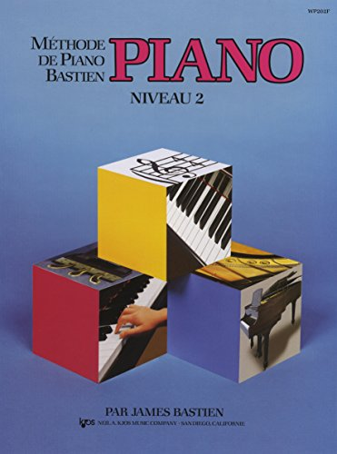 Bastien James Methode De Piano Bastien Piano Niveau 2 Pf Book par Bastien