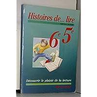 Histoire De Lire 6Eme 5Eme