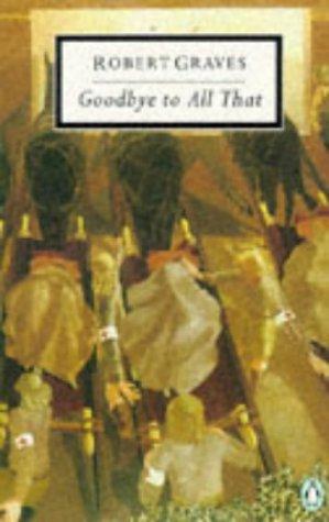 Goodbye to All That (Twentieth Century Classics) por Robert Graves