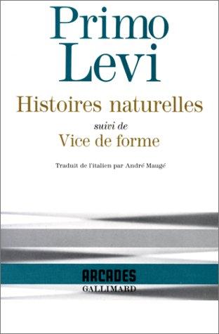 Histoires naturelles, suivi de Vice de forme par Primo Levi
