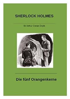 Sherlock Holmes Die fünf Orangenkerne