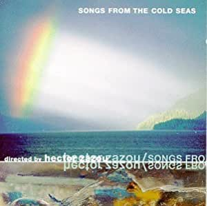 Songs From the Cold Seas [Import allemand]