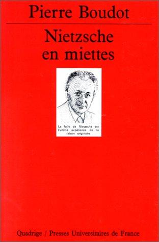 Nietzsche en miettes