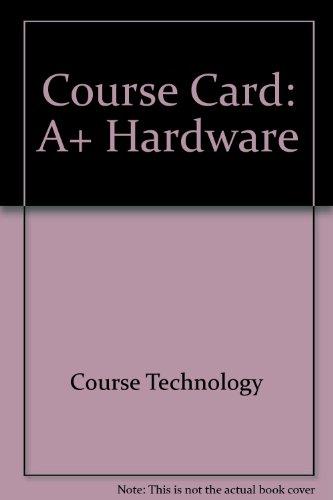 Course Card: A+ Hardware por Course Technology