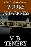 Works of Darkness (Matt Foley/Sara Bradford series Book 1)