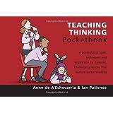 Teaching Thinking Pocketbook (Teachers' Pocketbooks)