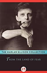 From the Land of Fear by Harlan Ellison (2014-06-03)