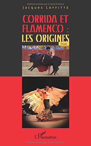 Corrida et flamenco : les origines