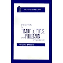 The Letters to Timothy, Titus, and Philemon (Daily Study Bible (Westminster Hardcover))