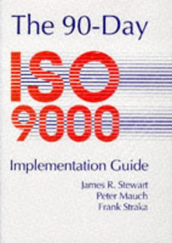 90 Day ISO 9000 Implementation Guide