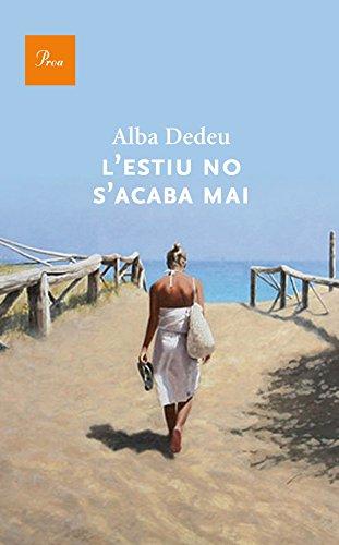 L'estiu no s'acaba mai (A TOT VENT-RÚST Book 554) (Catalan Edition)