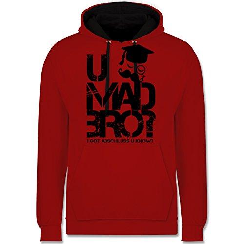 Shirtracer Abi & Abschluss - U MAD BRO? I got Abschluss u Know. - L - Rot/Schwarz - JH003 - Kontrast Hoodie