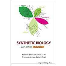 Synthetic Biology — A Primer:Revised Edition