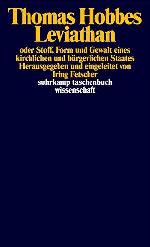 Leviathan oder Stoff, Form und Gewalt eines kirchlichen und bürgerlichen Staates (suhrkamp taschenbuch wissenschaft)