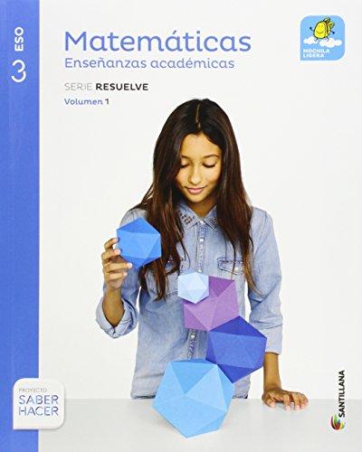 Matematicas enseñanzas academicas serie resuelve mochila ligera 3 eso saber hacer