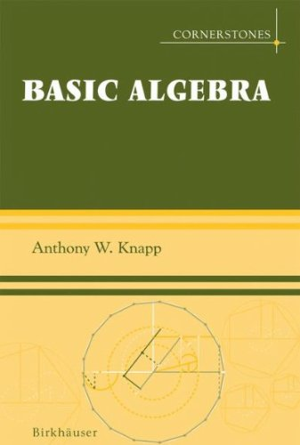 (Basic Algebra) By Knapp, Anthony W. (Author) Hardcover on (09 , 2006)