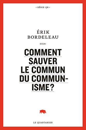 Comment sauver le commun du communisme?