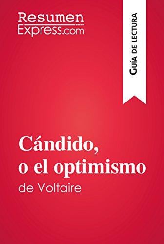 Cándido, o el optimismo de Voltaire (Guía de lectura): Resumen y análisis completo por ResumenExpress.com