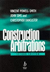 Construction Arbitrations: A Practical Guide