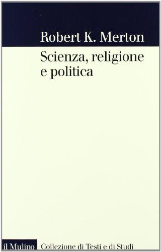 Scienza, religione e politica