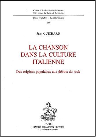 La chanson dans la culture italienne: Des origines populaires aux débuts du rock