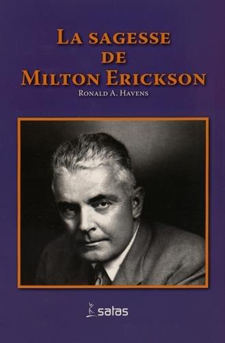 La sagesse de Milton H. Erickson par Ronald A Havens