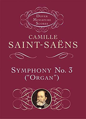 Symphony No.3 In D Minor 'Organ' Op.78 (Miniature Score): Taschenpartitur für Orgel, Orchester (Dover Miniature Scores) -