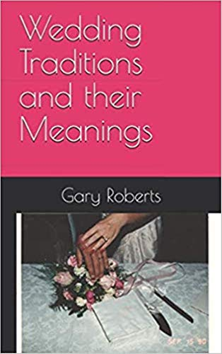 Wedding Traditions and their Meanings book cover