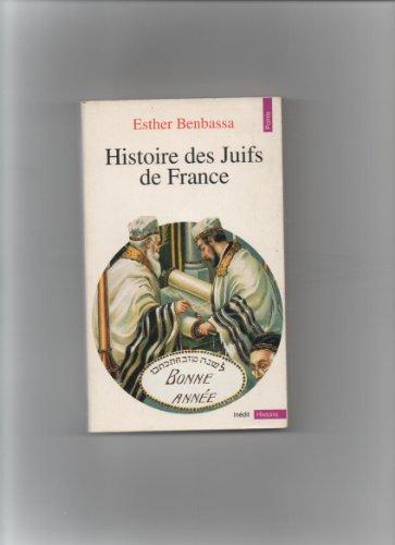 Histoire des Juifs de France par Esther Benbassa