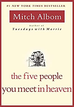 The Five People You Meet in Heaven (English Edition) par [Albom, Mitch]