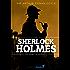 Sherlock Holmes - Die große Gesamtausgabe: 4 Romane, 56 Erzählungen, über 120 Illustrationen