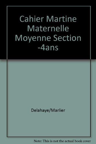 Cahier Martine Maternelle Moyenne Section -4ans