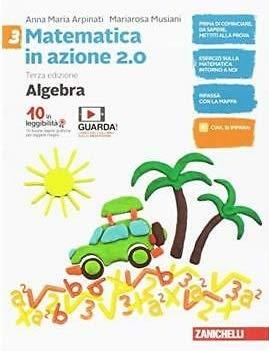 Matematica in azione. aritmetica. per la scuola media. con contenuto digitale (fornito elettronicamente): 3
