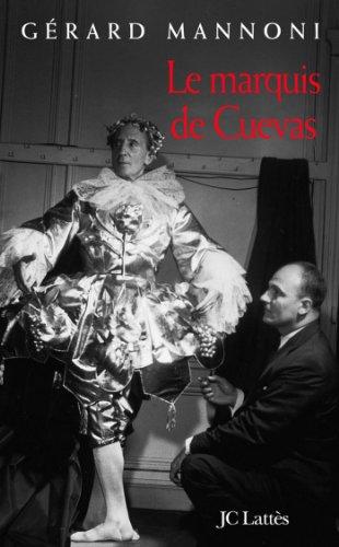 Le Marquis de Cuevas (Essais et documents)