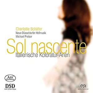 Sol Nascente - Italienische Koloratur-Arien
