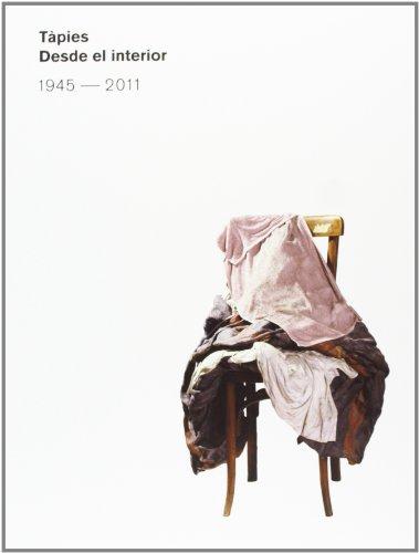 Tàpies Desde El Interior (Libros de Autor)
