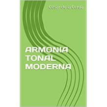 ARMONIA TONAL MODERNA (PIANO CREATIVO nº 1) (Spanish Edition)