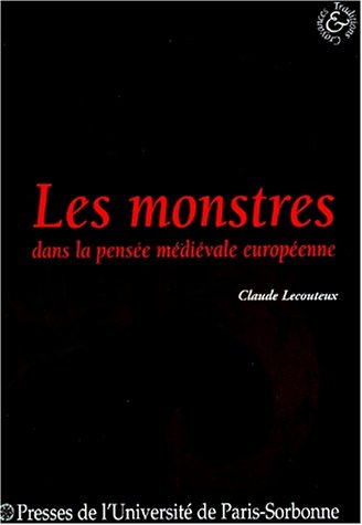 Les monstres dans la pensée médiévale européenne par Lecouteux