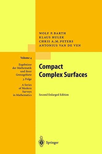 Compact Complex Surfaces (Ergebnisse der Mathematik und ihrer Grenzgebiete. 3. Folge / A Series of Modern Surveys in Mathematics)