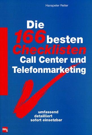 Die Hundertsechsundsechzig besten Checklisten Call Center und Telefonmarketing