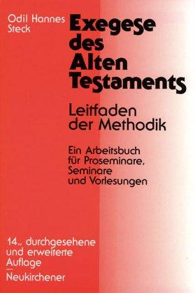 Exegese des Alten Testaments: Leitfaden der Methodik