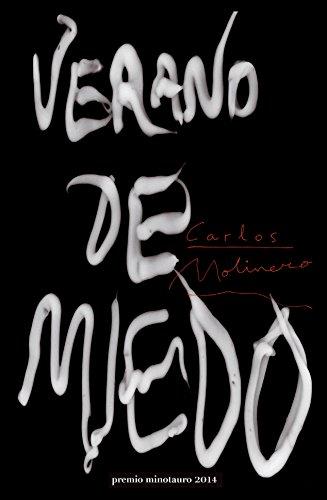 Verano de miedo por Carlos Molinero