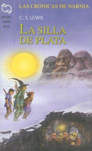 La Silla de Plata (Chronicles of Narnia (Spanish Andres Bello))