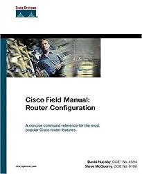 Cisco Field Manual: Router Configuration
